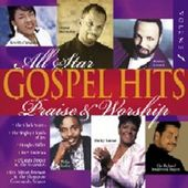 All Star Gospel Hits, Volume 1: Praise and Worship