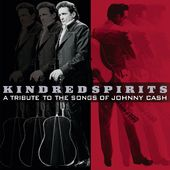 Kindred Spirits: A Tribute To Songs of Johnny Cash