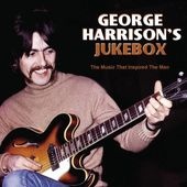 George Harrison's Jukebox: The Music That