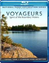 Voyageurs: Spirit of the Boundary Waters