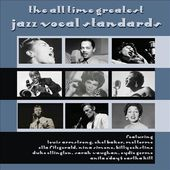 The All Time Greatest Jazz Vocal Standards (3-CD)