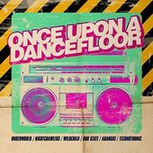 Once Upon a Dancefloor [Import]