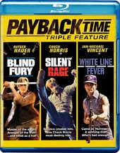 Payback Time Triple Feature (Blind Fury / Silent