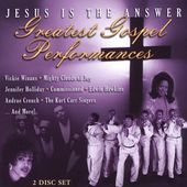 Jesus Is the Answer: Greatest Gospel Performances