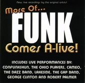 More of Funk Comes A-Live! (2-CD)