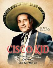Cisco Kid Triple Feature (Daring Adventurer / Gay