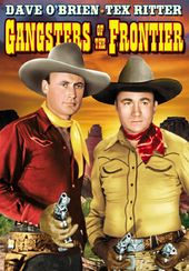 The Texas Rangers: Gangsters of the Frontier -
