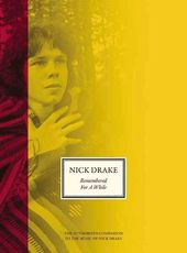 Nick Drake - Remembered for a While
