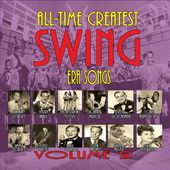 All-Time Greatest Swing Era Songs, Volume 2 (3-CD)