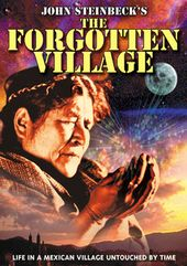 John Steinbeck's The Forgotten Village