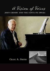 A Vision of Voices: John Crosby and the Santa Fe