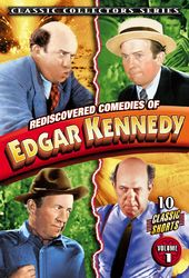Edgar Kennedy - Rediscovered Comedies of Edgar