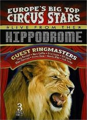 Europe's Big Top Circus Stars Live From the