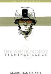 Terminal Lance: The White Donkey