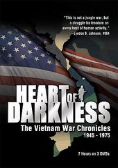 Vietnam War - Heart of Darkness: The Vietnam War