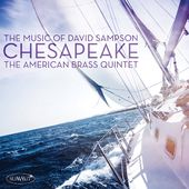 Chesapeake: Music of David Sampson