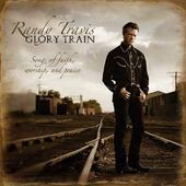 Glory Train: Songs of Faith, Worship & Praise