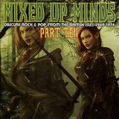 Mixed Up Minds Part 10: Obscure Rock & Pop from
