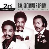 The Best of Ray, Goodman & Brown - 20th Century