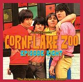 Cornflake Zoo Episode 8: The Original Psychedelic