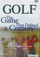 Golf - The Game That Defined a Century:
