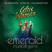 Celtic Woman - Emerald: Musical Gems [Deluxe