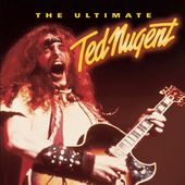 The Ultimate Ted Nugent (2-CD)