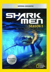 National Geographic - Shark Men - Season 3