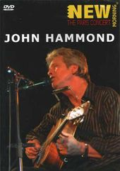 John Hammond - New Morning: The Paris Concert