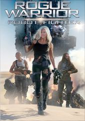Rogue Warrior: Robot Fighter