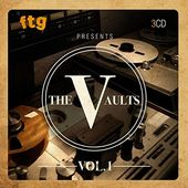FTG Presents the Vaults, Volume 1 (3-CD)