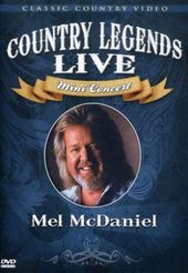 Mel McDaniel - Country Legends Live: Mini Concert
