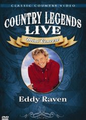 Eddy Raven - Country Legends Live: Mini Concert