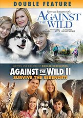 Against the Wild / Against the Wild II: Survive
