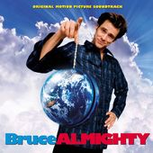 Bruce Almighty [Original Motion Picture