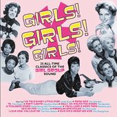Girls! Girls! Girls! 25 All-Time Classics of the