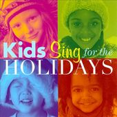 Kid's Sing for the Holidays