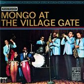 Mongo at the Village Gate (Live)