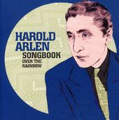 Harold Arlen Songbook: Over the Rainbow
