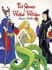Evil Queens and Wicked Witches - Paper Dolls