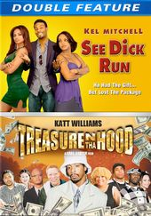 See Dick Run /Treasure N Tha Hood
