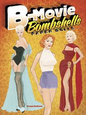 B-Movie Bombshells - Paper Dolls