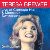 Live At Carnegie Hall & Montreux, Switzerland