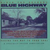 Blue Highway: Paving The Way To Your Soul