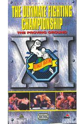 The Ultimate Fighting Championship: The Proving