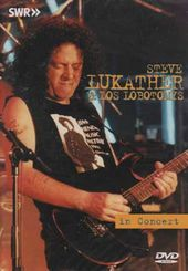 Steve Lukather & Los Lobotomys - In Concert