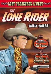 Lost Treasures of the West: The Lone Rider (1931)