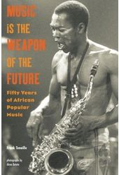 Music Is the Weapon of the Future: Fifty Years of