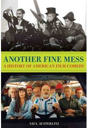 Another Fine Mess: A History of American Film
