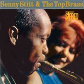 Sonny Stitt & The Top Brass
